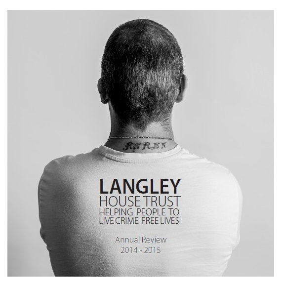 Langley House Trust Annual Review 2014-15 fron cover which features the back of a man wearing a white t-shirt.