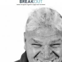 Front cover of Breakout, Jun-Aug 2016 - the supporter magazine of Langley House Trust and Kainos Community. Black and white picture of a man smiling.