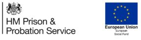HM Prison and Probation Service logo - the words appear underneath a crest with a lion, crown and unicorn. The logo is adjacent to the European Union European Social Fund logo which is a blue square with gold stars arranged in a circle